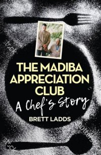 Mandela - cover - The Madiba Appreciation Club