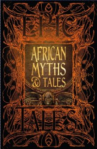 1A. Africa Gift Book - African Myths & Tales
