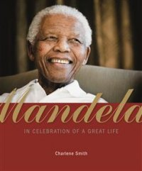 Mandela - Cover - In Celebration of a Great Life